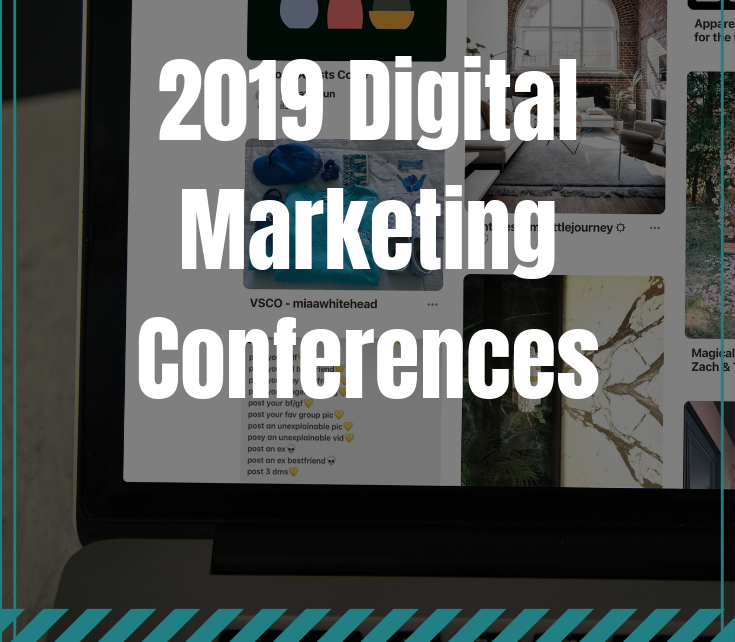 2019 Digital Marketing Conferences
