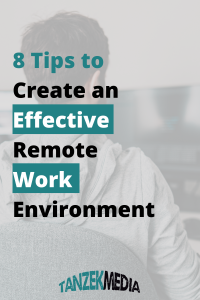 tips to create an effective remote work environment