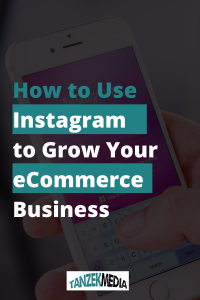 Using Instagram for Your eCommerce Business